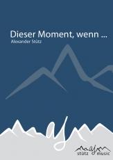 Dieser Moment, wenn (Walzer) - Blasorchester