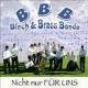 Blech & Brass Banda: Nicht nur für uns