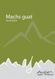 Machs guat (Slow) - Blechbesetzung