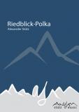 Riedblick-Polka (Polka) - Blasorchester