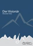Der Visionär (Marsch) - Blasorchester