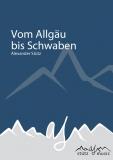 Vom Allgäu bis Schwaben (Polka) - Blasorchester